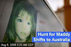 Hunt for Maddy Shifts to Australia