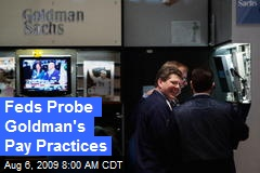 Feds Probe Goldman's Pay Practices