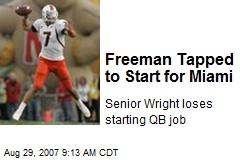 Freeman Tapped to Start for Miami