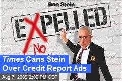 Times Cans Stein Over Credit Report Ads