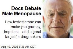 Docs Debate Male Menopause