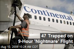 47 Trapped on 9-Hour 'Nightmare' Flight