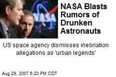 NASA Blasts Rumors of Drunken Astronauts
