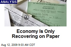 Economy Is Only Recovering on Paper