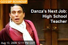 Danza's Next Job: High School Teacher