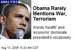 Obama Rarely Mentions War, Terrorism