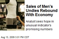 Sales of Men's Undies Rebound With Economy