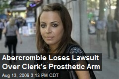 Abercrombie Loses Lawsuit Over Clerk's Prosthetic Arm