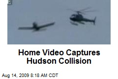 Home Video Captures Hudson Collision