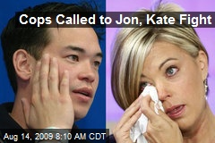 Cops Called to Jon, Kate Fight