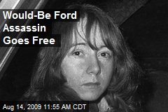 Would-Be Ford Assassin Goes Free