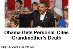 Obama Gets Personal, Cites Grandmother's Death
