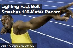 Lighting-Fast Bolt Smashes 100-Meter Record