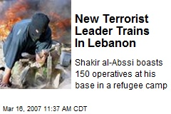 New Terrorist Leader Trains In Lebanon