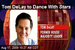 Tom DeLay to Dance With Stars