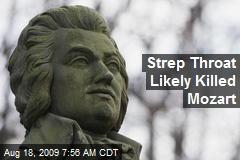 Strep Throat Likely Killed Mozart