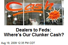 Dealers to Feds: Where's Our Clunker Cash?