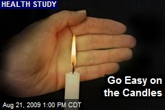 Go Easy on the Candles