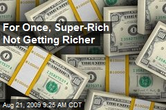 For Once, Super-Rich Not Getting Richer