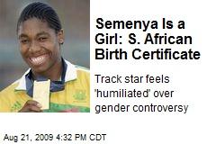 Semenya Is a Girl: S. African Birth Certificate