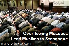Overflowing Mosques Lead Muslims to Synagogue