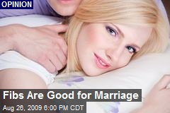Fibs Are Good for Marriage