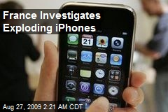 France Investigates Exploding iPhones