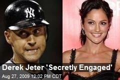 Derek Jeter 'Secretly Engaged'