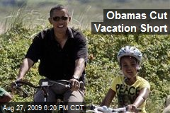 Obamas Cut Vacation Short