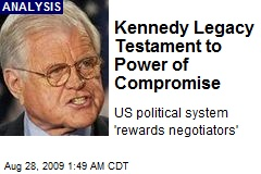 Kennedy Legacy Testament to Power of Compromise