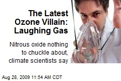 The Latest Ozone Villain: Laughing Gas