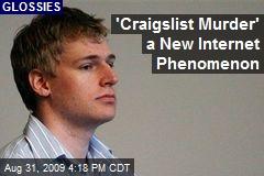 'Craigslist Murder' a New Internet Phenomenon