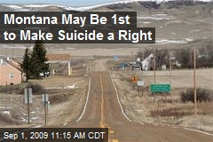 Montana May Be 1st to Make Suicide a Right