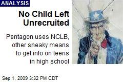 No Child Left Unrecruited