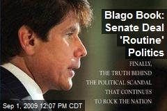 Blago Book: Senate Deal 'Routine' Politics