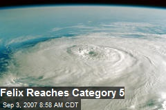 Felix Reaches Category 5
