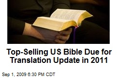 Top-Selling US Bible Due for Translation Update in 2011