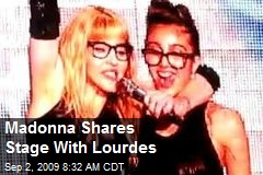 Madonna Shares Stage With Lourdes