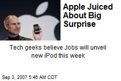 Apple Juiced About Big Surprise