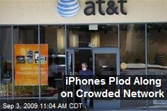 iPhones Plod Along on Crowded Network