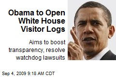 Obama to Open White House Visitor Logs