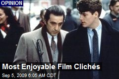 Most Enjoyable Film Clichés