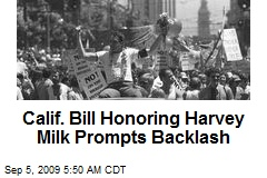 Calif. Bill Honoring Harvey Milk Prompts Backlash