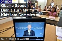 Obama Speech Didn't Turn My Kids Into Commies