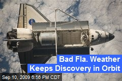 Bad Fla. Weather Keeps Discovery in Orbit