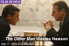 The Other Man Wastes Neeson