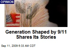 Generation Shaped by 9/11 Shares Its Stories