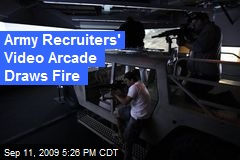 Army Recruiters' Video Arcade Draws Fire