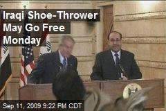 Iraqi Shoe-Thrower May Go Free Monday