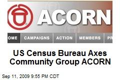 US Census Bureau Axes Community Group ACORN